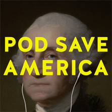 pod save america podcast graphic